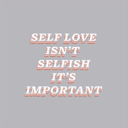 selfloveisntselfish