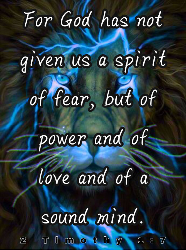 #power #love #sanity #sane #spirit #bibleverse   For God has not given us a spirit of fear, but of power and of love and of a sound mind. 2 Timothy 1:7