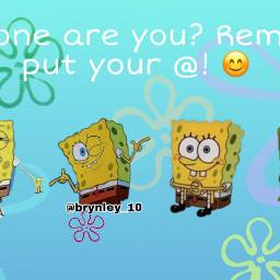 whichoneareyou spongebob freetoedit