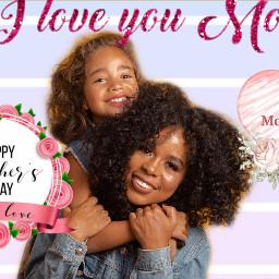 mothersday rcmothersday2021 mothersday2021 freetoedit