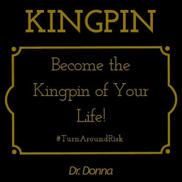 kingpin drdonnaquote graphics graphtography realleader realleaders realleadership becomearealleader bearealleader theturnaround theturnarounddoctor turnaroundeffect theturnaroundeffect turnarounddoctor graphicdesign drdonna drdonnathomasrodgers