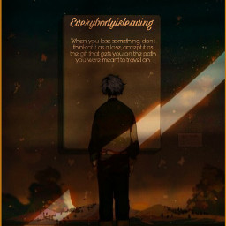freetoedit gtg_z everybodyisleaving animequote dark darkness sadness brown leave imy sh_i peace الله